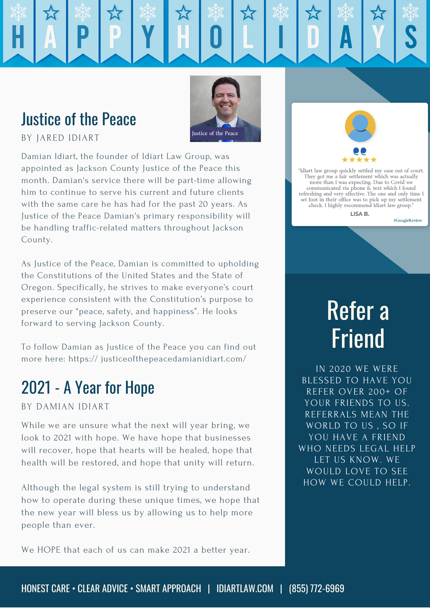 """stice of the Peace Damian's primary responsibility will be handling traffic-related matters throughout Jackson County.   As Justice of the Peace, Damian is committed to upholding the Constitutions of the United States and the State of Oregon. Specifically, he strives to make everyone's court experience consistent with the Constitution's purpose to preserve our """"peace, safety, and happiness"""". He looks forward to serving Jackson County.   To follow Damian as Justice of the Peace you can find out more here: https:// justiceofthepeacedamianidiart.com/"""